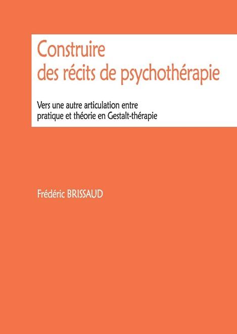 livre : Construire des récits de Psychothérapie